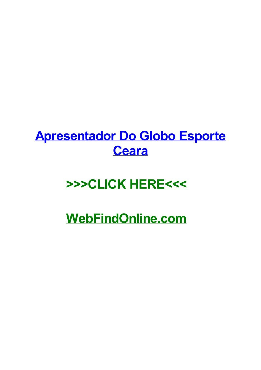 Apresentador Do Globo Esporte Ceara By Sonyabybjg Issuu