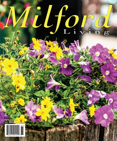 Milford Living Spring 2018 by Red Mat Publishing - issuu