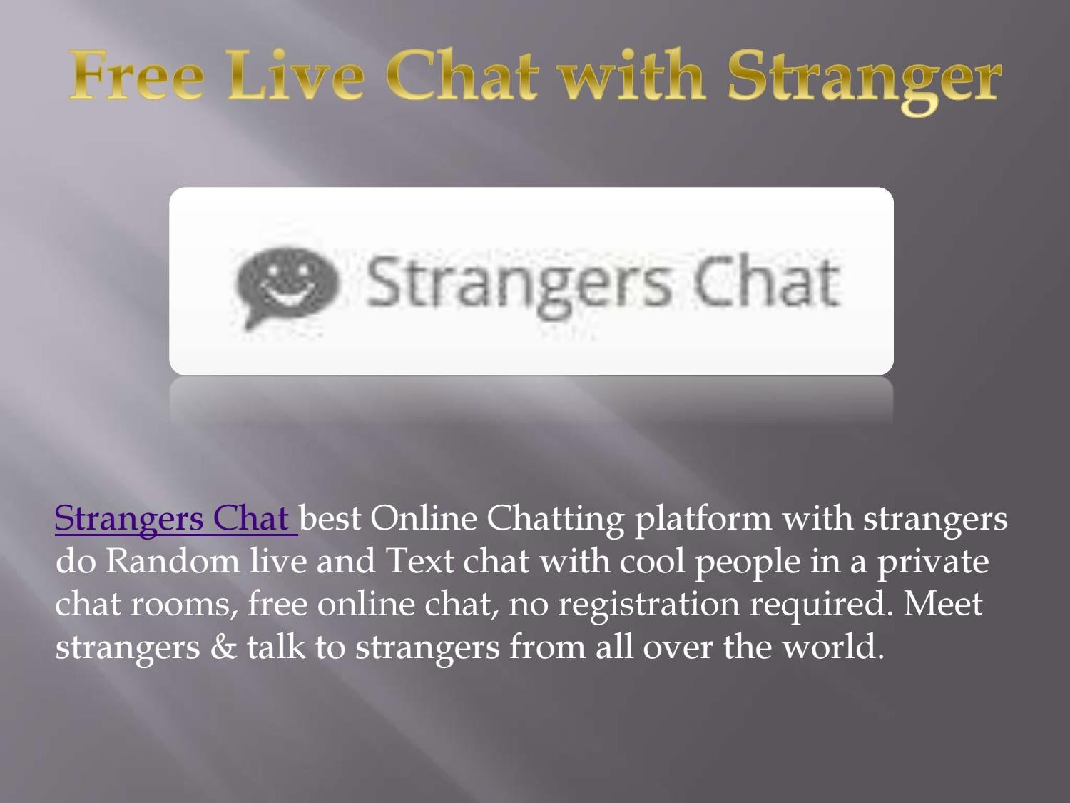 chat to strangers
