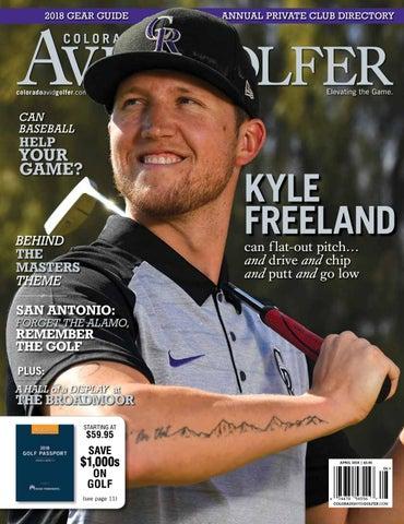 4fe04a67de410 April 2018 Colorado AvidGolfer Magazine by Colorado AvidGolfer - issuu