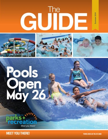 The Guide Summer 2018 Parks and Recreation