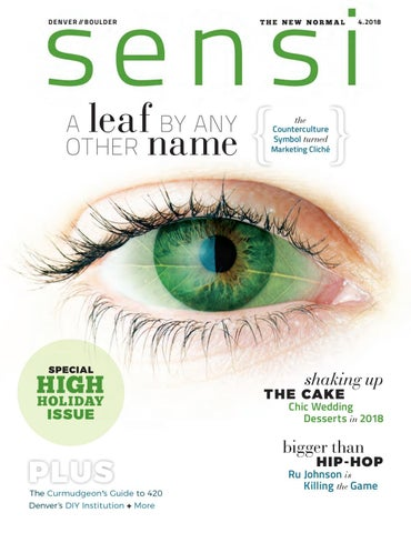 Sensi Magazine - Denver/Boulder (April 2018) by Sensi Media