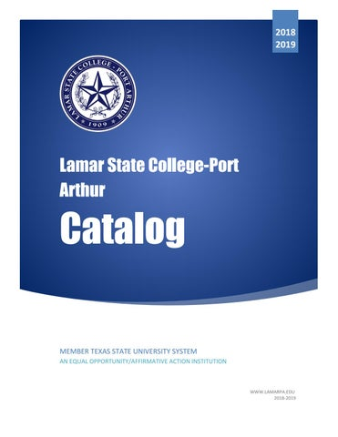 2018 2019 lamar state college port arthur catalog by gerry dickert page 1 fandeluxe Image collections