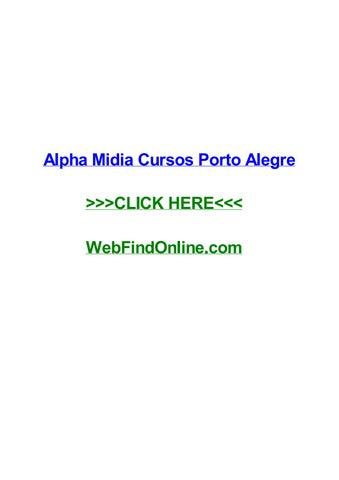 alpha midia cursos porto alegre by hoiotdpa issuu
