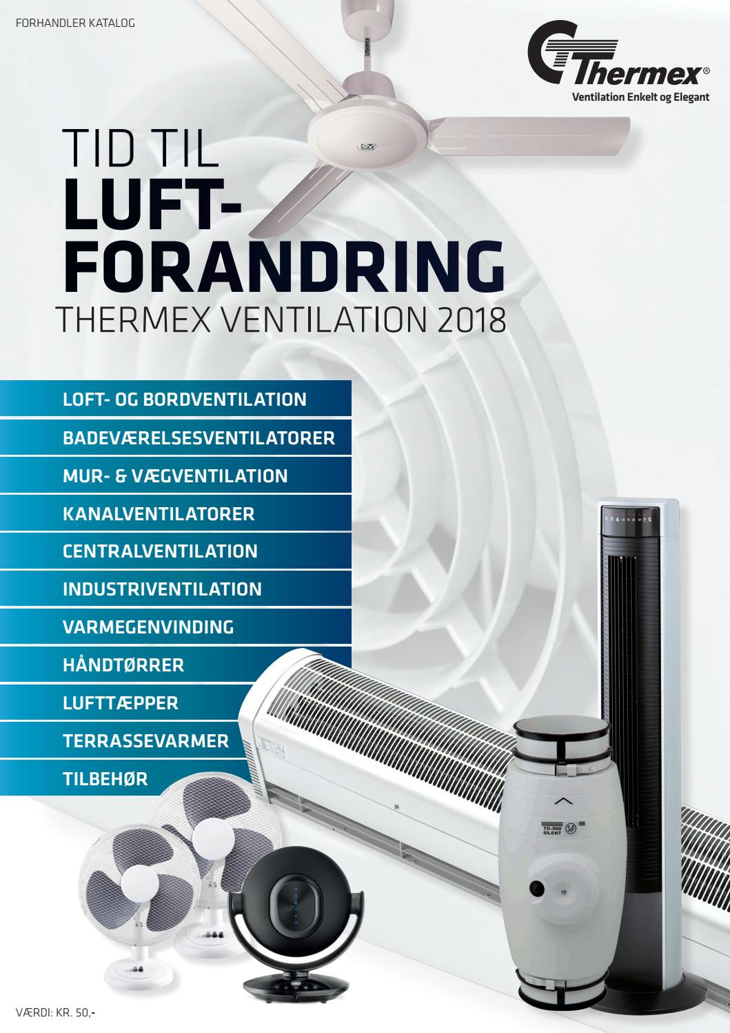 Picture of: Thermex Luftforandring 2018 Dk By Thermex Scandinavia Issuu