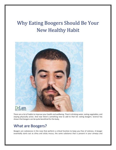Eating nose boogers good for health