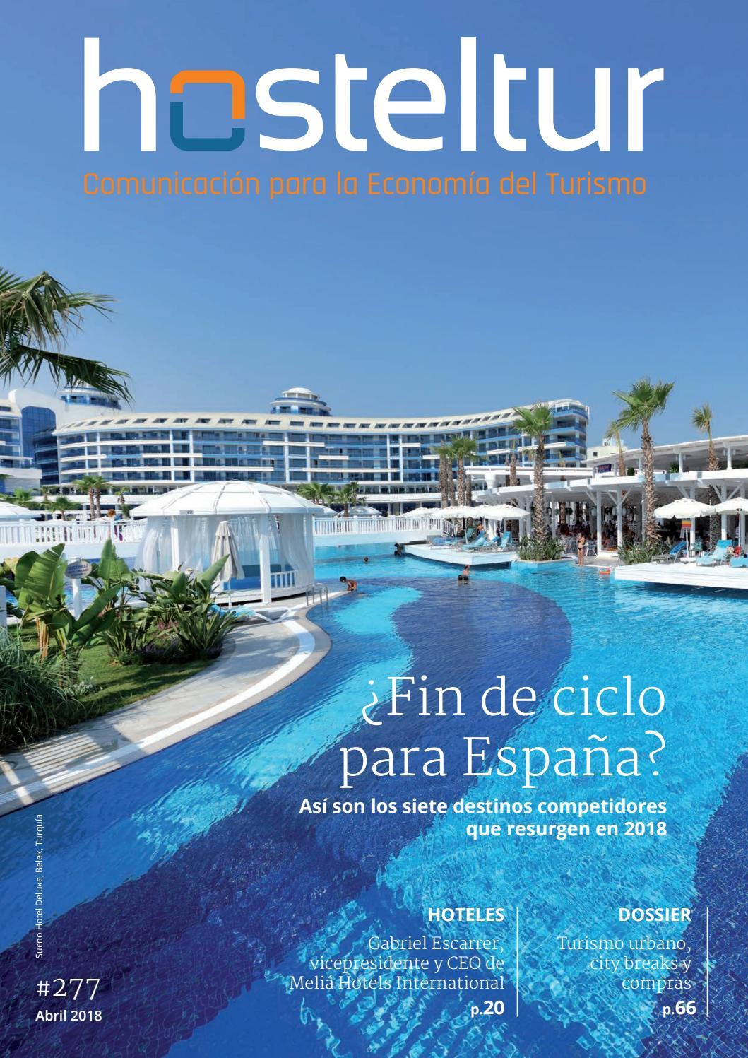Hosteltur 277 - ¿Fin de ciclo para España? by Hosteltur-2018 - issuu