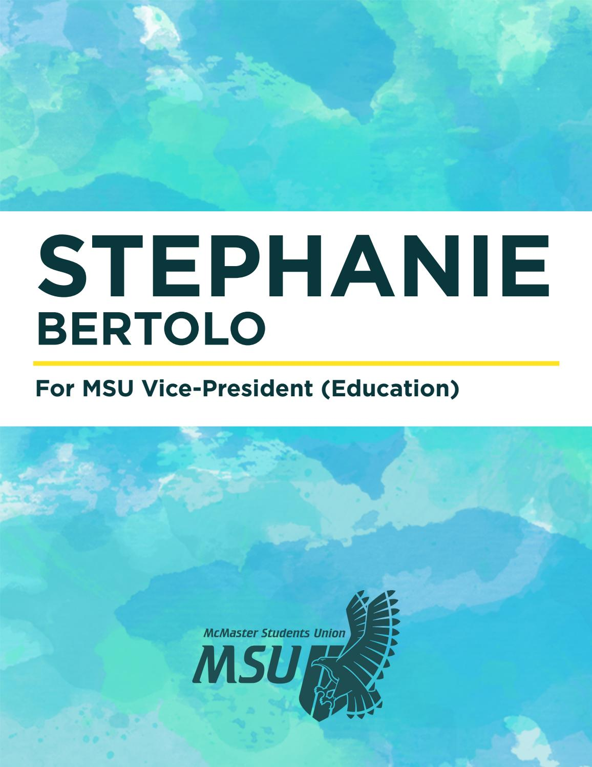 Stephanie Bertolo for MSU Vice President (Education) by Stephanie ...