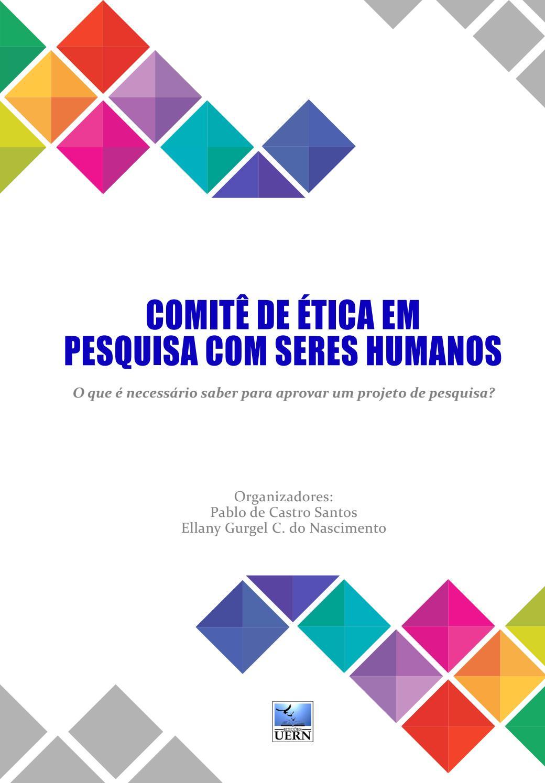 Comitê de ética em pesquisa com seres humanos by Editora Universitária da  UERN - EDUERN - issuu 34ba53e241f95