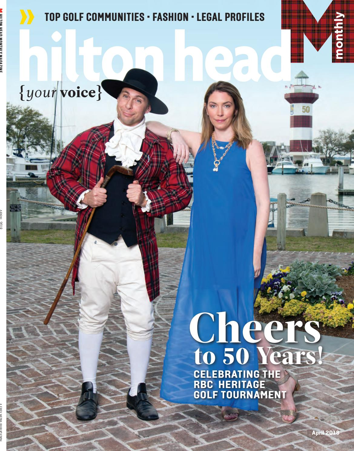 4354293ff Hilton Head Monthly April 2018 by Hilton Head Monthly - issuu
