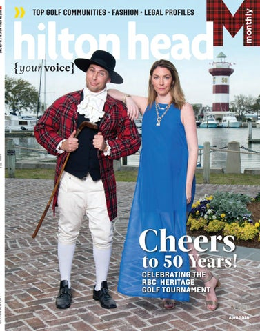 Hilton head monthly april 2018 by hilton head monthly issuu page 1 stopboris Choice Image