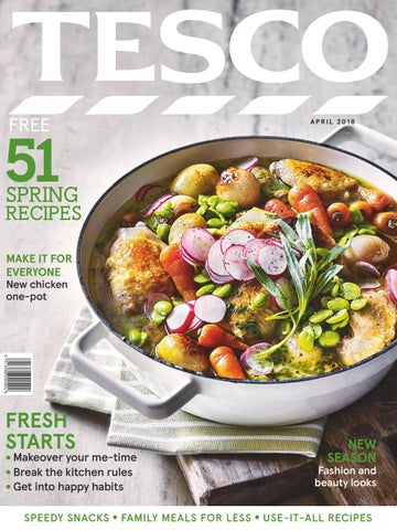 Tesco Magazine April 2018 By Tesco Magazine Issuu