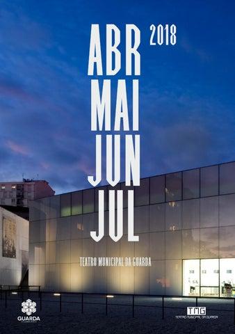 8485ad7d22 Agenda TMG Abr-Jul 2018 by Teatro Municipal da Guarda - issuu
