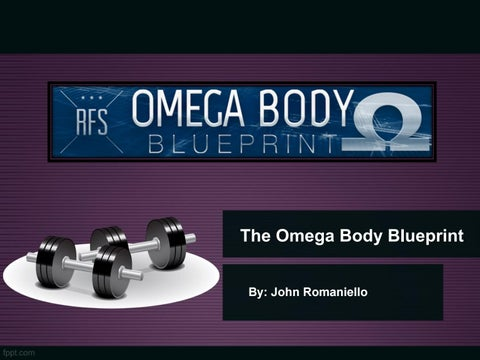 The omega body blueprint pdf ebook by john romaniello real the omega body blueprint by john romaniello malvernweather Images