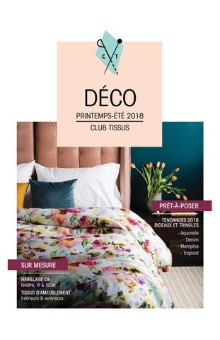 Catalogue Déco Printemps-Été 2018 by Club Tissus - issuu