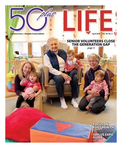 50plus LIFE Dauphin County April 2018 by On-Line Publishers