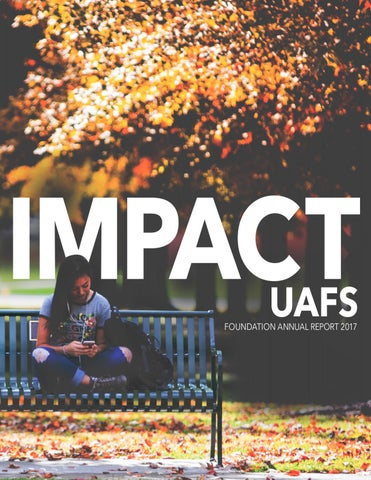UAFS Foundation Annual Report Impact UAFS 2018 by University
