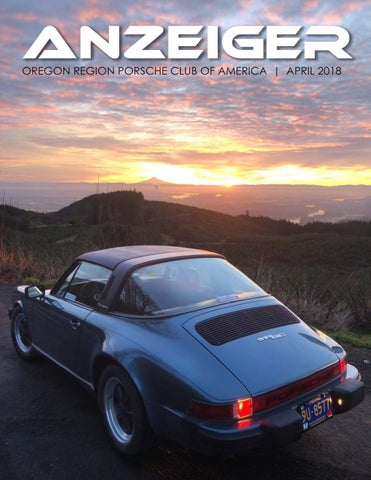 abf2861f3da9 April 2018 Anzeiger by Oregon Region Porsche Club of America - issuu