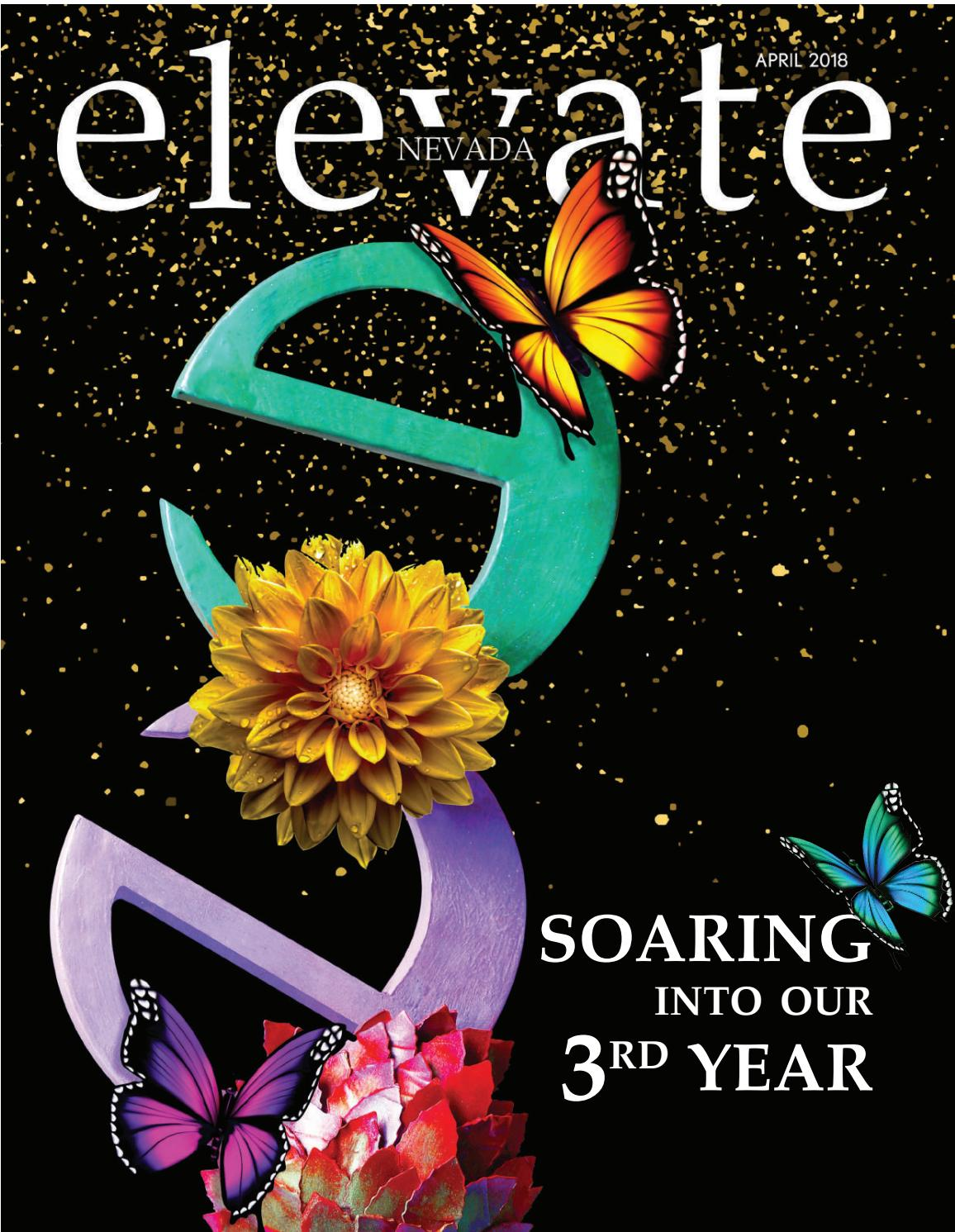 Elevate april 2018 by Elevate Nevada Magazine - issuu