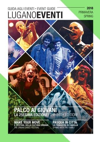 c7b175fba10a1 Lugano Eventi  9 - Primavera 2018 by Lugano Eventi - issuu
