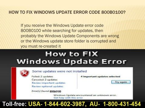 How to fix windows update error code 800b0100 call 1 844 602 3987 by