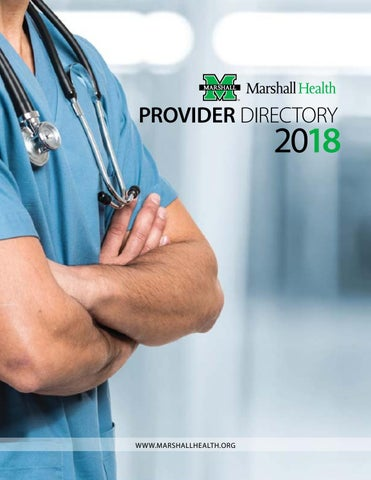 2018 Marshall Health Provider Directory by Marshall Health - issuu