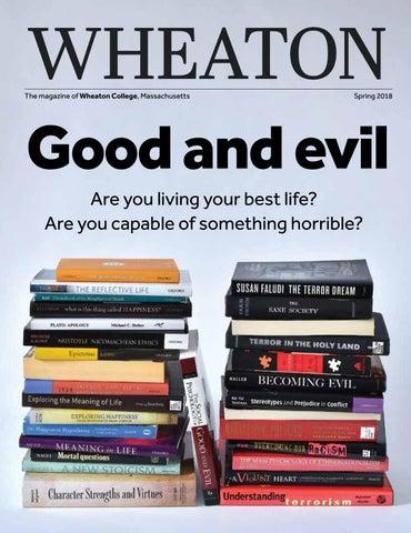Magazine Spring 2018 By Wheaton College Issuu