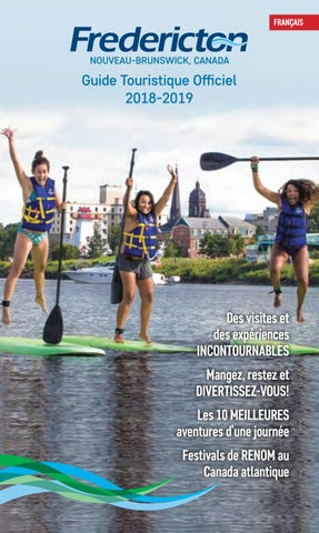 Guide Touristique de Fredericton 2018 by Fredericton Tourism - issuu 1995f23ec8b