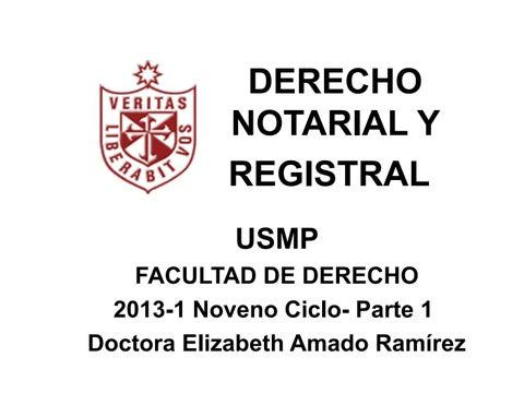 Derecho Notarial Y Registral Usmp Parte1 2013 1 Alumnos By
