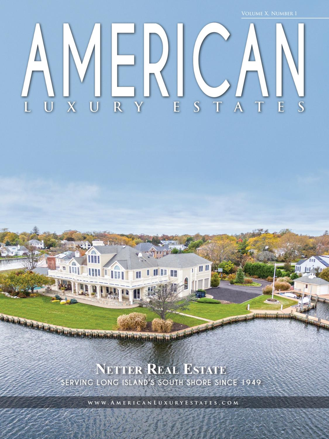 American Luxury Estates: Vol. X, No. 1 - Netter Real Estate by Real ...