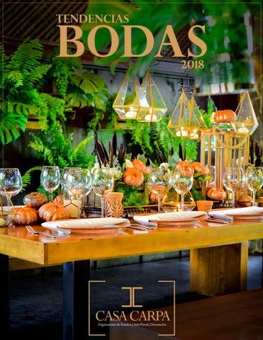 Tendencias De Bodas 2018 Casa Carpa Decoraciones By Quitlis Costa