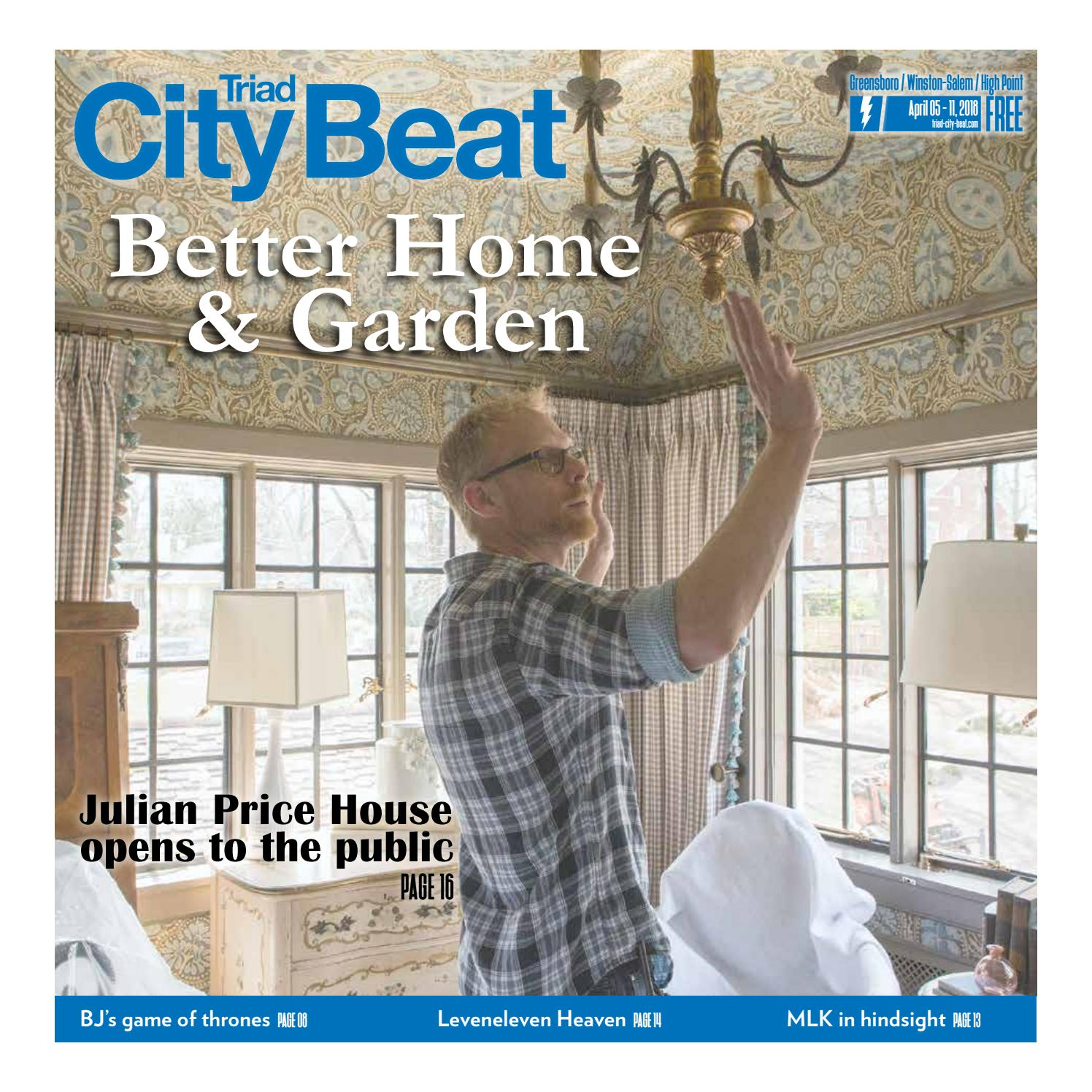 TCB April 5, 2018 — Better Home & Garden by Triad City Beat