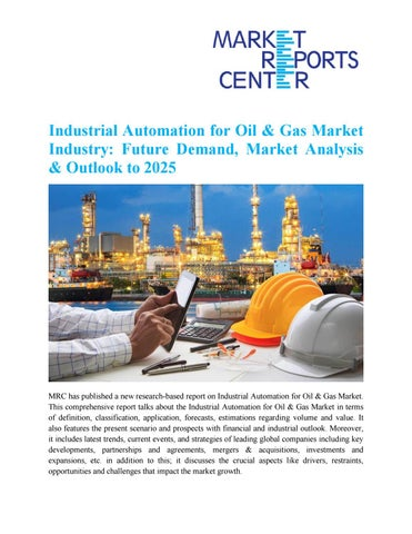 Industrial Automation for Oil & Gas Market Industry: Future