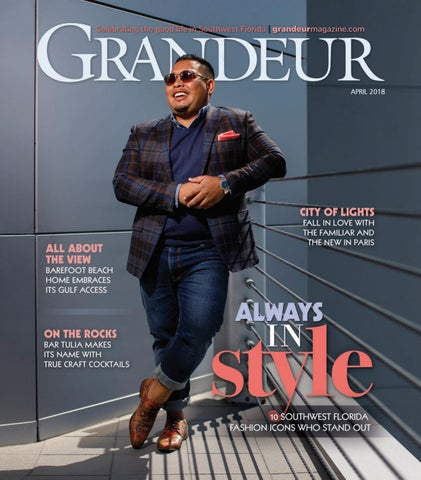 3ce5ce932949 Grandeur Magazine - April 2018 by Grandeur Magazine - issuu