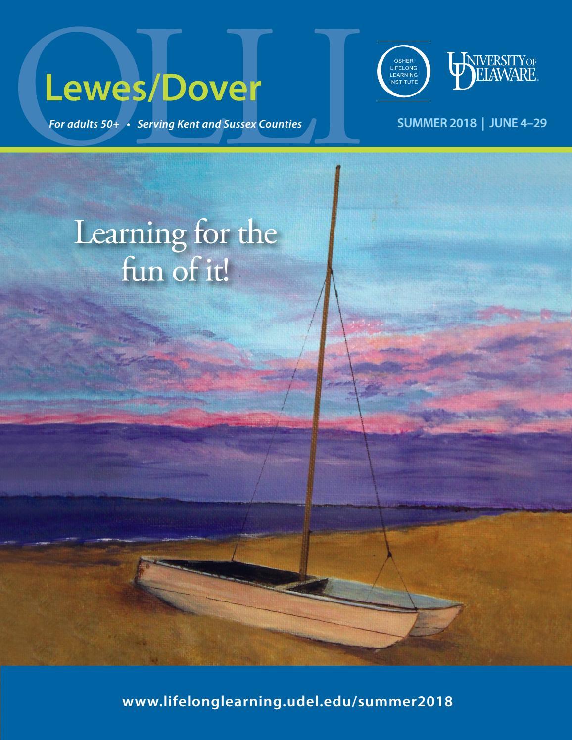 UD Osher Lewes/Dover Catalog, Summer 2018 by University of Delaware ...
