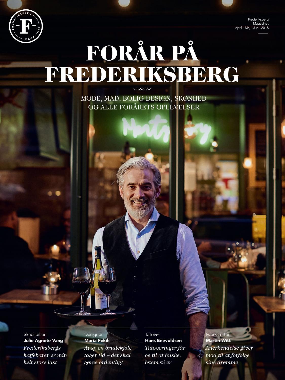 917cf36edd0a FREDERIKSBERG MAGASINET Forår 2018 by FREDERIKSBERG MAGASINET - issuu