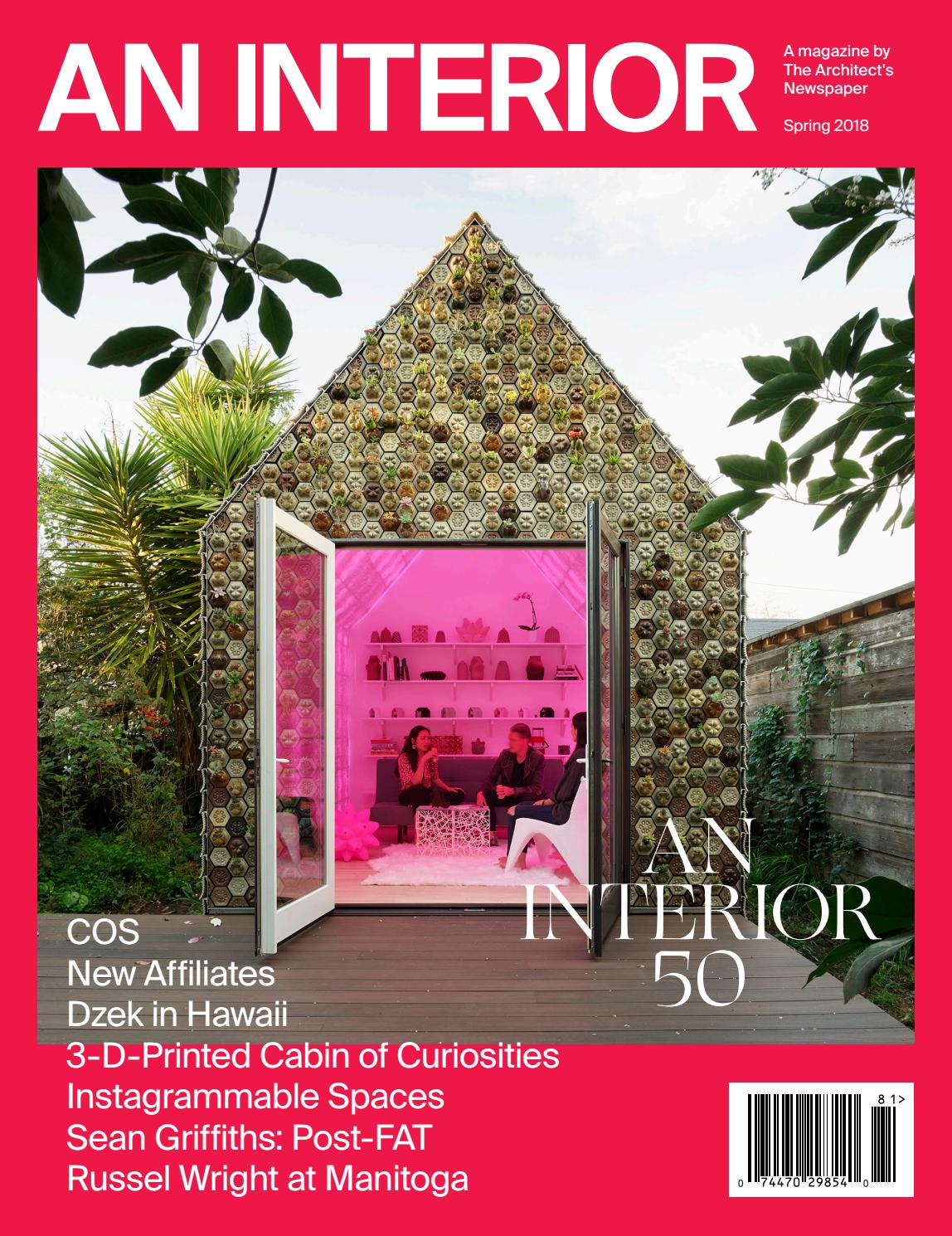 AN Interior 10 (Spring 2018) by The Architect\'s Newspaper - issuu