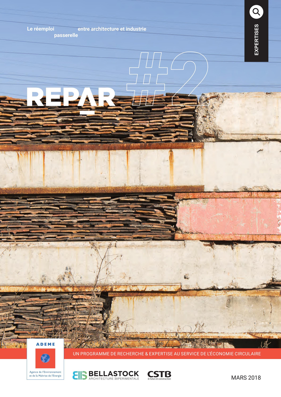 Repar 2 Le Réemploi Passerelle Entre Architecture Et