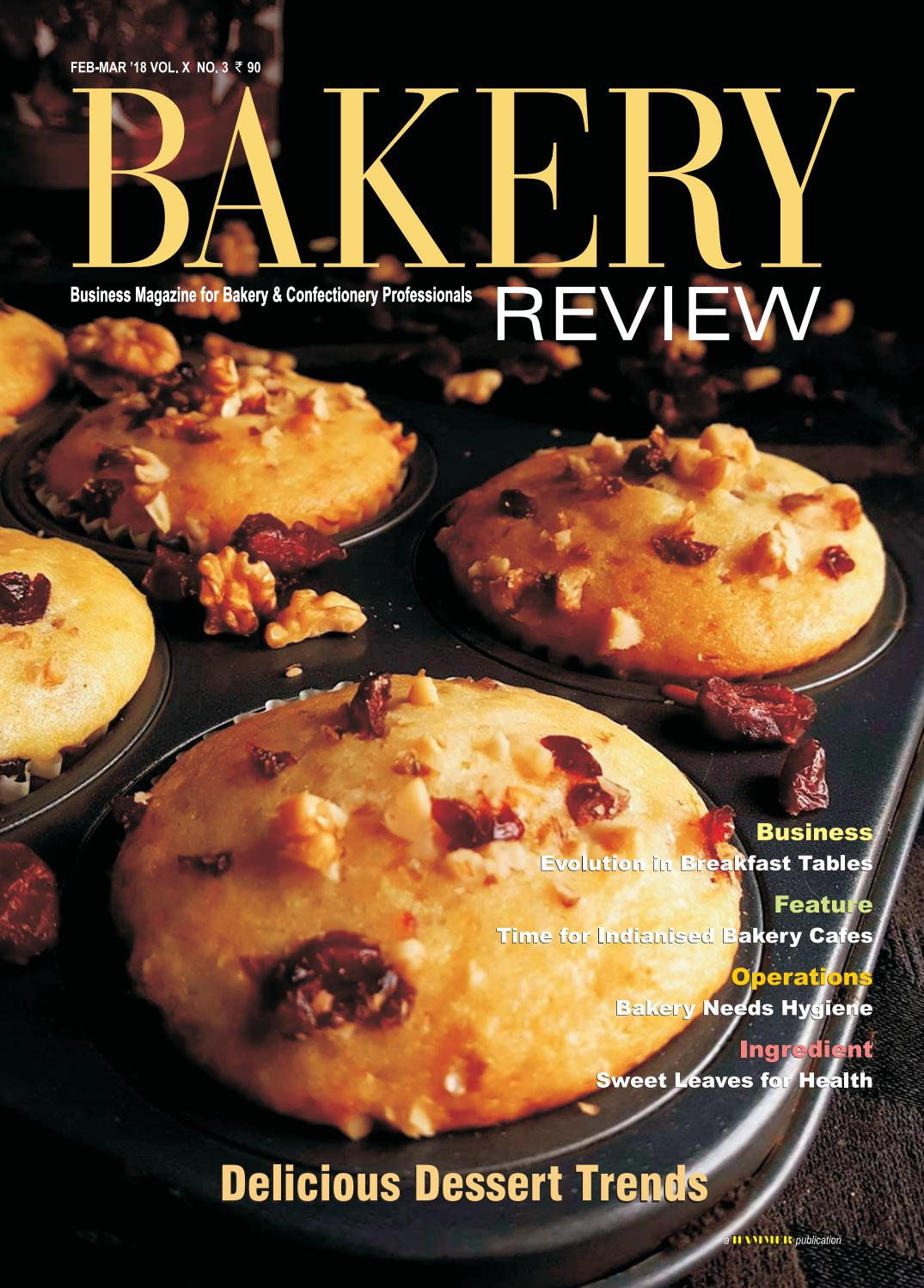Bakery Review (Feb-March 2018) by Bakery Review - issuu