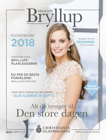 7b2f2d14 Deg&Ditt Bryllup 2018 by Christiania Glasmagasin - issuu