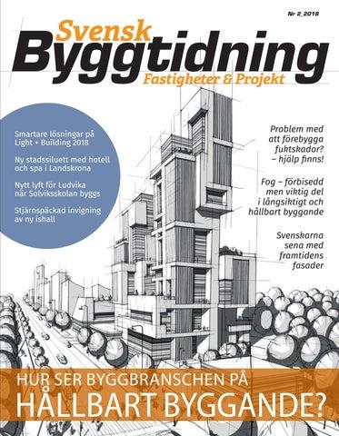 Svensk Byggtidning 2 2018 by Stordåhd Kommunikation AB - issuu 7aabee0d99fda