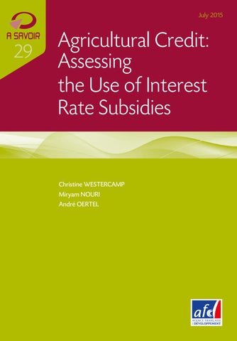 Agricultural Credit: Assessing the Use of Interest Rate Subsidies by