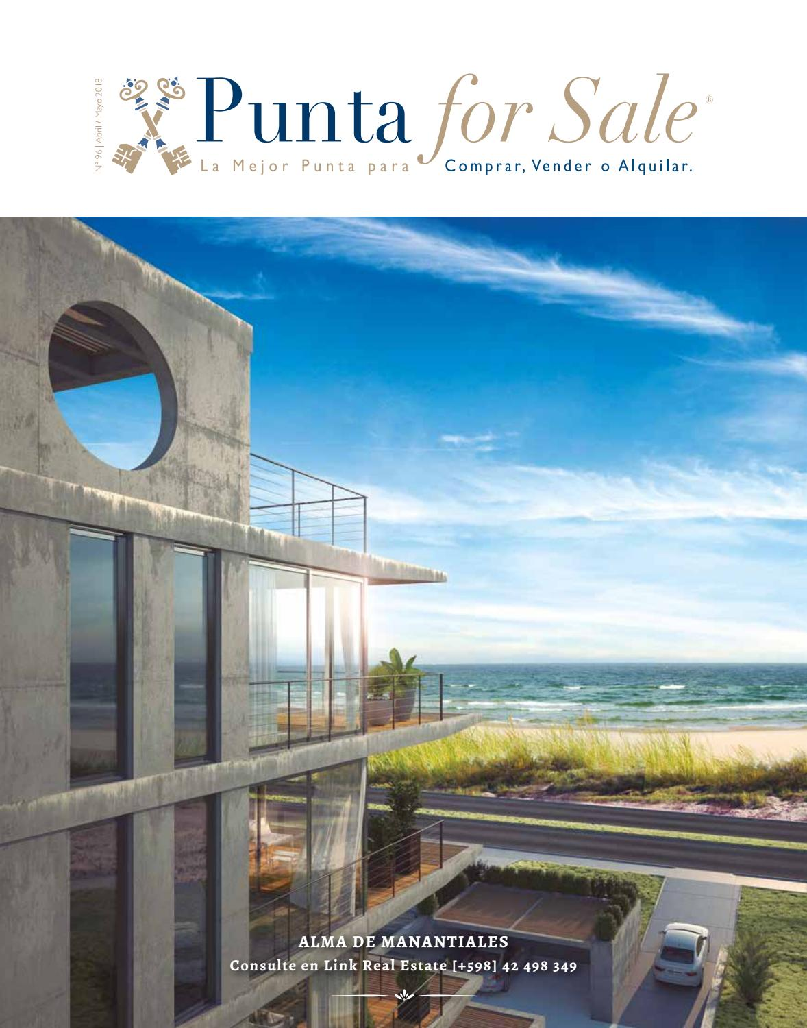 Revista de Real Estate Punta For Sale, edición # 96 Abril / Mayo 2018