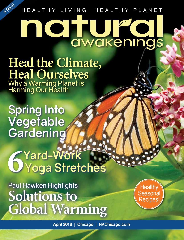 e9432d956454d April 2018 Natural Awakenings Chicago Magazine by Natural Awakenings  Chicago magazine - issuu