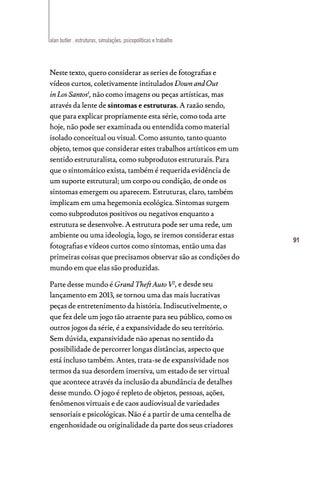 Page 91 of Estruturas, simulações, psicopolíticas e trabalho