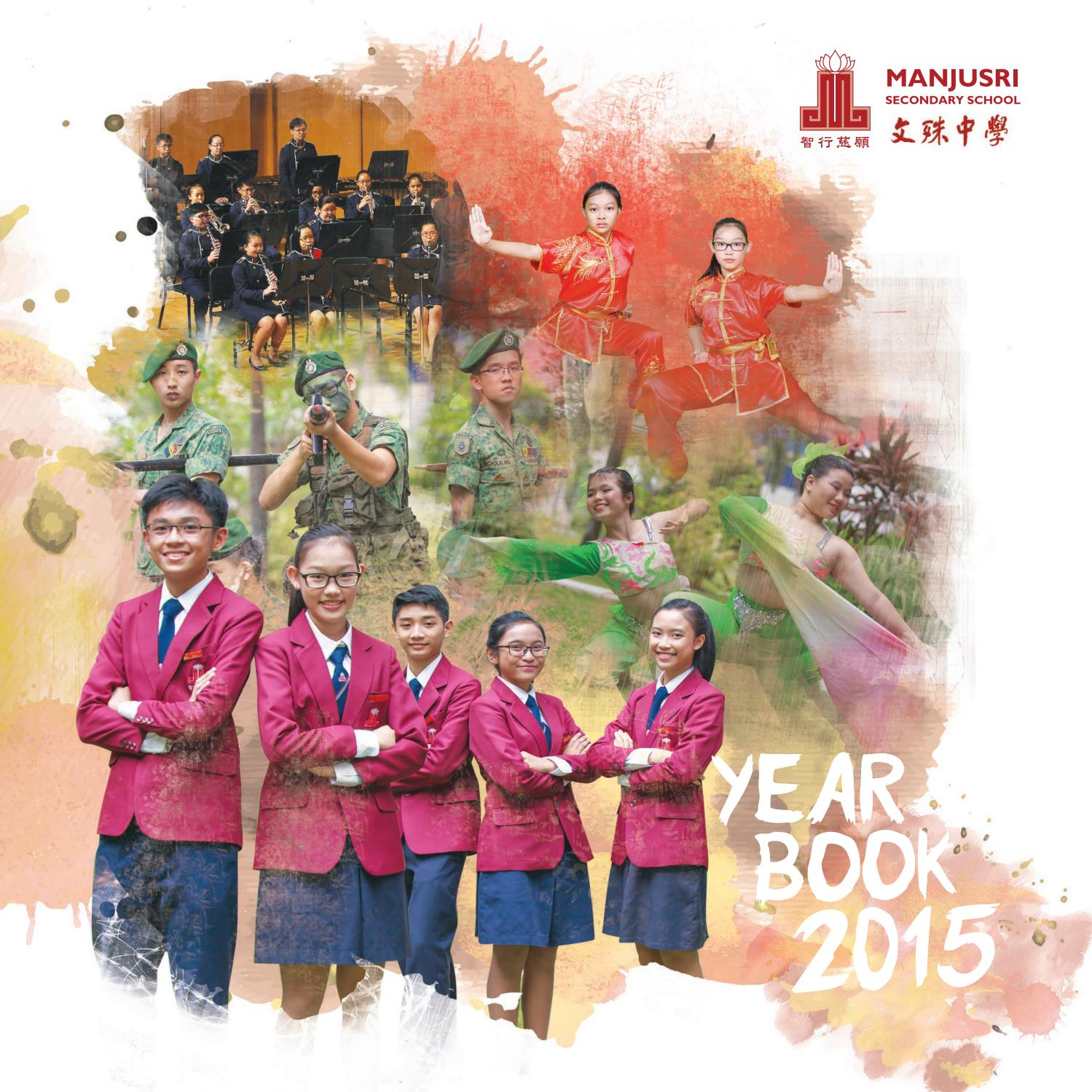 Manjusri Secondary School Yearbook 2015 by Phoenix Design