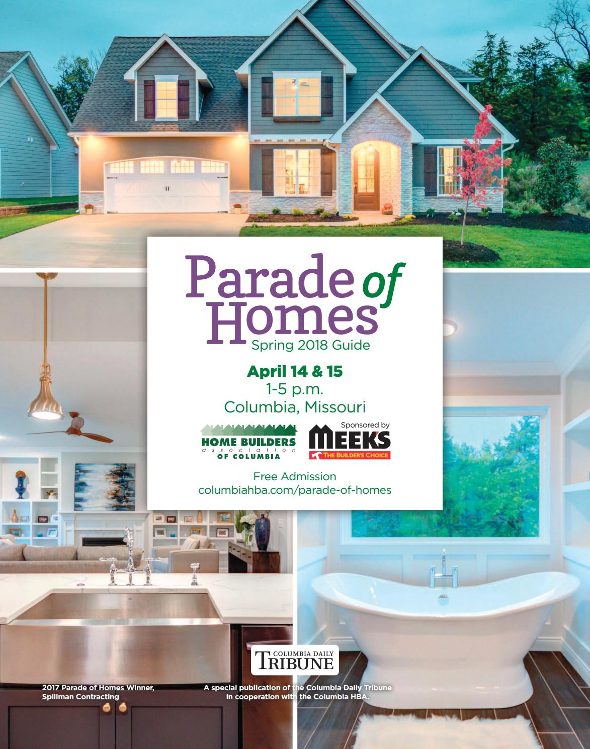 2018 Spring Parade of Homes Guide by Columbia Daily Tribune - issuu
