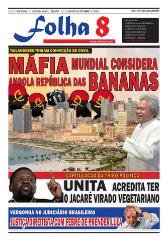 b8701ab12 Jornal Folha 8 - Edição de 7/04/2018 by Jornal Folha 8 - issuu