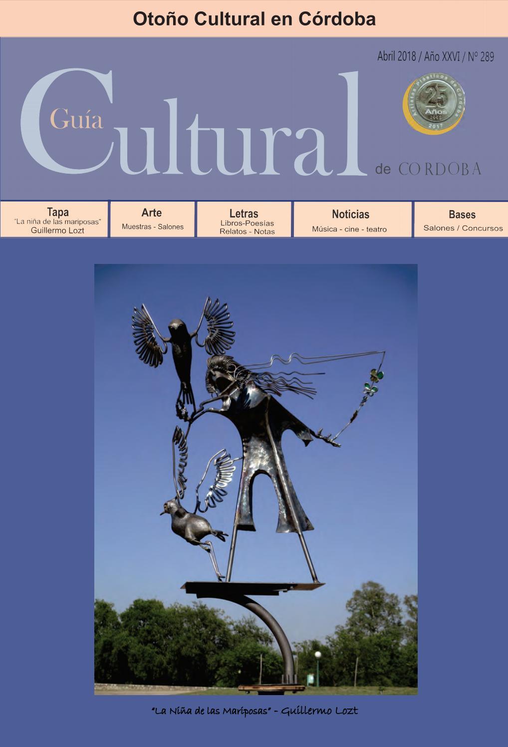 Guía Cultural de Córdoba - Abril 2018 - Año XXVI - Nº 289 by Analía