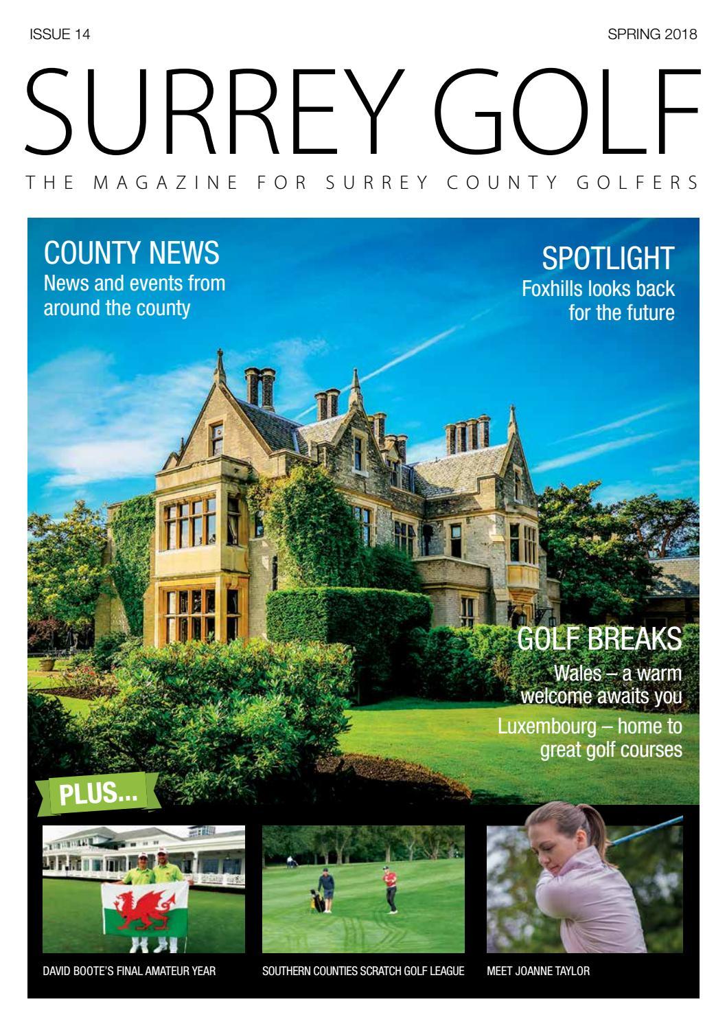 Surrey golf spring 2018 by Surrey Golf Magazine - issuu